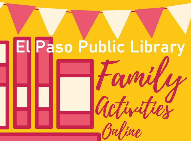 El Paso Public Library highlights Online Family Programs offered