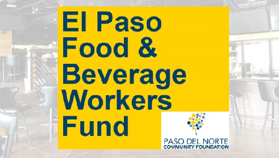 El Paso Food and Beverage Worker's Fund still accepting applications for assistance